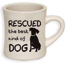 Dog Speak Rescued the Best Kind of Dog Coffee Mug 10oz
