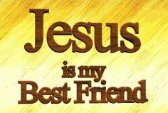 Jesus Is My Friends Friend Best