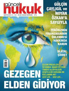 Güncel Hukuk Dergisi, Mayıs sayısı yayında! Hemen okumak için: http://www.dijimecmua.com/guncel-hukuk/