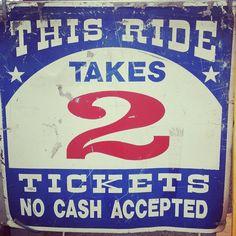 This ride takes 2 Carnival Signs, Circus Carnival Party, Vintage Carnival, Vintage Circus, Diy Carnival, Circus Circus, Amusement Park Rides, Country Fair, Old Signs