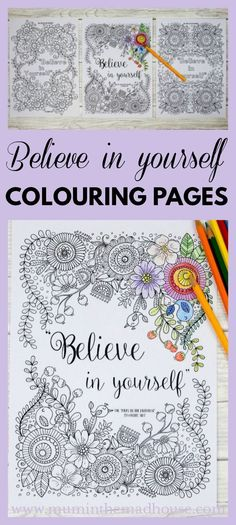 Believe in yourself adult colouring pages   Believe in yourself adult colouring pages - three beautiful believe in yourself colouring pages. Each one is more intricate than the previous and is a wonderful inspirational colouring page perfect for adults an
