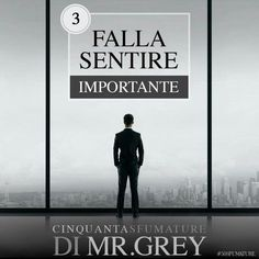 Mr grey card  n°3: Falla sentire importante.