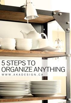 5 STEPS TO ORGANIZE ANYTHING Home Organisation, Kitchen Organization, Organization Hacks, Household Organization, Organizing Your Home, Organizing Tips, Organising, House Cleaning Tips, Cleaning Hacks