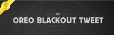 A quick reaction to the Big Game blackout put Oreo at the center of the conversation