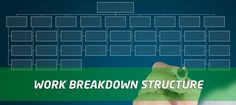 Tips for Creating Work Breakdown Structure