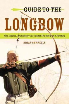 Guide to the Longbow                                                                                                                                                                                 More