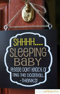 Shhhh.... Sleeping Baby Please Don't Knock Or Ring The Doorbell Sign. Sleeping Baby Signs. via Etsy. Enjoy 10% off with coupon code: PINTEREST