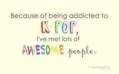 Yes :) K-pop lover forever! <3