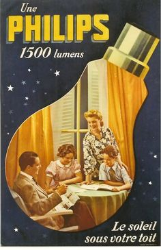 Une Philips 1500 lumens - Original Vintage Poster Philips Light Bulb Family C 1940 Pub Vintage, Vintage Labels, Vintage Signs, Vintage Stuff, Vintage Advertising Posters, Old Advertisements, Retro Posters, Poster Ads, Typography Poster