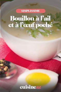 Le bouillon à l'ail et à l'œuf poché est une entrée chaude facile à cuisiner. #recette#cuisine #bouillion #ail #oeuf