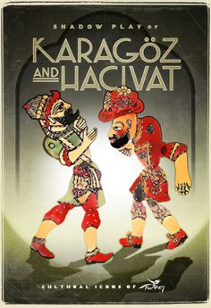 Karagoz and Hacivat / Karagoz and Hacivat are the lead characters of the traditional Turkish shadow play, popularized during the Ottoman period. Visual Design, Turkey Culture, Shadow Play, Shadow Puppets, Turkey Travel, Istanbul Turkey, Vintage Travel Posters, History, Illustration