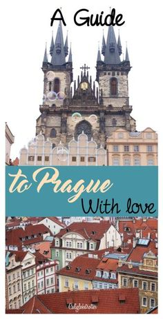 A Guide to Prague With Love, Czech Republic - California Globetrotter