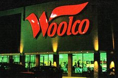 Woolco department store.