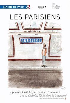 """Le Parisien, toujours en retard - Alors qu'ils sont bien loin d'être arrivés (il faut plus de 20 minutes pour faire le trajet Abbesses-Châtelet, pris ici en exemple), les Parisiens sont toujours """"là dans 2 minutes"""". Par Sophie Levy © Kanako pour Mairie de Paris et My Little Paris"""