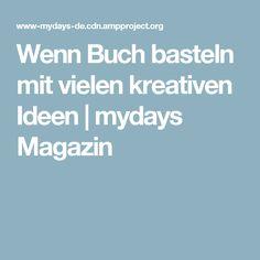 Wenn Buch basteln mit vielen kreativen Ideen | mydays Magazin