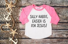 Kids Easter ShirtSilly Rabbit Easter is For by bravelittleleaders