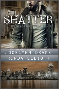 Cover for Shatter, book 2 of the Unbreakable Bonds series