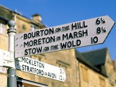 Anglophilia •~• signpost in The Cotswolds, Gloucestershire, England