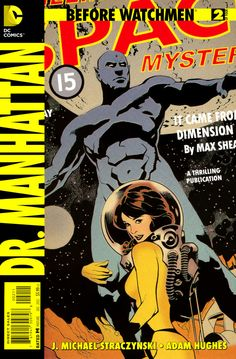 Before Watchmen: Dr. Manhattan #2 - One-Fifteen P.M.; The Curse of the Crimson Corsair: Wide Were His Dragon Wings, Part One (Issue)