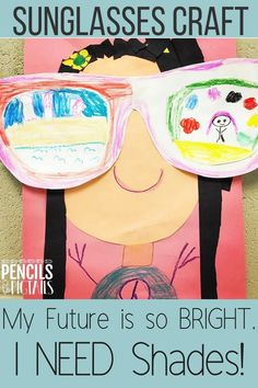 "Pair this adorable sunglasses craft perfect for preschool, kindergarten, or first grade students with the writing prompt ""My future is so bright, I need shades!"" This adorable activity also makes the cutest back to school or end of the year hallway display for your students! #summercraft #kindergarten #preschool #firstgrade #backtoschool"
