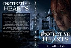 Lynelle Clark Aspired Writer: New release: Protective Hearts by DS Williams. It's a race against time to retrieve Finn's memories, keep her out of the Ripper's clutches, and discover the secrets of his identity.