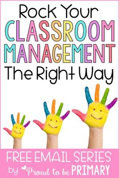 Every primary teacher needs to take this free classroom management email course to learn effective ways to manage your classroom using positive strategies. Learn how to keep control and get kids on board with a ton of actionable strategies, tried and true advice from teachers, and gain access to free resources you can print and use right away. #classroommanagement #classroomorganization #socialskills #teachertips