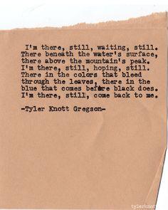 Typewriter Series #567 by Tyler Knott Gregson
