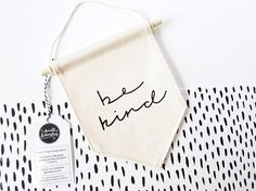 Miniature Canvas Banner / be kind / Wall Banner / Wall Hanging / Gifts for Her / Wall Flag / Pennant Flag / Kindness / Minimal / Positivity Pennant Flags, Wall Banner, Mini Canvas, Soft And Gentle, Blog Deco, Diy Wall Decor, Minimal Design, Cotton Canvas, Screen Printing
