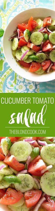 Cucumber Tomato Salad - A healthy salad with a homemade vinaigrette | theblondcook.com leave out the sugar and it's compliant :)