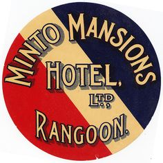 Luggage Label: Minto Mansions Hotel, Ltd., Rangoon