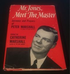 "Free: Vintage ""Mr. Jones, Meet The Master"" Sermons & Prayers of Peter Marshall ""A Man Called Peter"" Free - Nonfiction Books - Listia.com Auctions for Free Stuff"