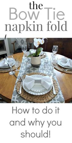 Dress your table up with an easy bow tie napkin fold! Fun and fancy! Napkin Ring Folding, Napkin Rings, Wedding Napkin Folding, Christmas Napkin Folding, Bow Tie Napkins, Dressing Your Table, Ring Tutorial, Holiday Dinner, Deco Table