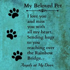 Losing A Dog Quotes Grief Rainbow Bridge Pet Loss Pet Loss Quotes, Dog Quotes, Animal Quotes, Animal Signs, I Love Dogs, Puppy Love, Miss My Dog, Pet Loss Grief, Dog Poems