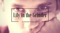 Lily in the Grinder Cortometraje Gay