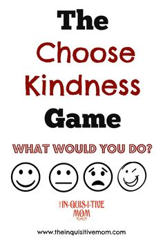 The Choose Kindness Game Cover - The Inquisitive Mom Kindness For Kids, Teaching Kindness, Kindness Activities, Counseling Activities, Therapy Activities, Kindness Ideas, Kindness Elves, Library Activities, Youth Activities
