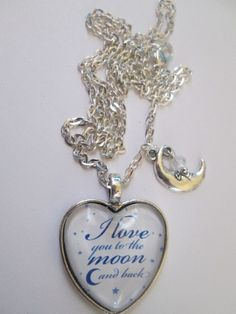 I Love You To The Moon & Back Pendant by stormy53 on Etsy, $20.00