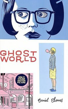 Ghost World, topping the list of Joanna Goddard's top five graphic novels. The only graphic novel I've read is Chester Brown's, Louis Riel: A Comic-Strip Biography and I loved it!