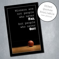 $10 Custom Basketball Poster with Inspirational Quote. Sports Room Decor, Home Decor, Wall Decor. Quote adjustable. Available in any size. Digital File.    Etsy Shop: MeghansView