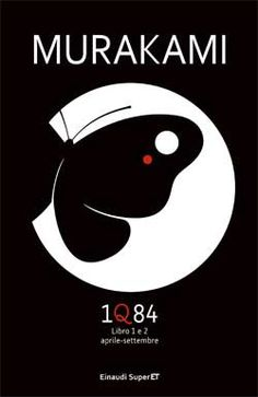 Murakami Haruki, 1Q84 - Libro 1 e 2, Super ET - DISPONIBILE ANCHE IN EBOOK