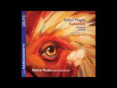 Szabó Magda: Kakasszó -hangoskönyv - YouTube Poetry, Videos, Books, Youtube, Painting, Libros, Book, Painting Art, Paintings