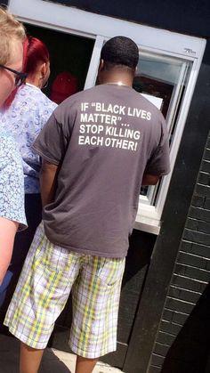 Just saying ..... #alllivesmatter