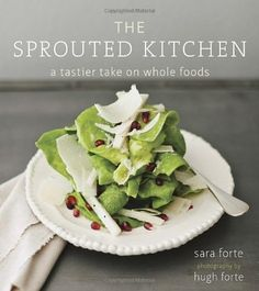 The Sprouted Kitchen: A Tastier Take on Whole Foods by Sara Forte, http://www.amazon.com/dp/1607741148/ref=cm_sw_r_pi_dp_X1Guqb0WSMJFP