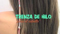 Trenza de hilo para el cabello. How to braid your hair with thread.