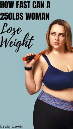 Find out how quickly you can lose weight if you are a women who weighs 250 pounds or Weight Loss Workout Plan, Weight Loss Plans, Easy Weight Loss, Weight Loss Program, Weight Loss Transformation, Food Program, Lose Weight In A Week, How To Lose Weight Fast, Lost Weight