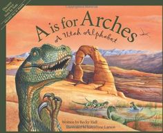 A Is For Arches: A Utah Alphabet (Discover America State by State) by Becky Hall. $14.36. Author: Becky Hall. Publication: August 19, 2003. Publisher: Sleeping Bear Press; 1 edition (August 19, 2003). 40 pages. Series - Discover America State by State. Reading level: Ages 6 and up