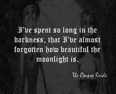 So, with Halloween coming up and all, I thought it would be appropriate to share my favorite work from Tim Burton. Corpse Bride Quotes, Corpse Bride Tattoo, Movie Quotes, Life Quotes, Citations Film, Tim Burton Films, Under Your Spell, Dark Quotes, Beautiful Words