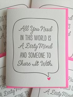All you need in this world is a dirty mind and someone to share it with. by jdeluce on Etsy Naughty Valentines, Funny Valentine, Love Valentines, Valentine Day Cards, Valentine Gifts, Cards For Boyfriend, Valentines Gifts For Boyfriend, Valentine's Day Quotes, Funny Quotes