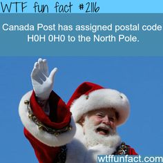 Canada North Pole Postal Code: - WTF fun facts So adorable but I already knew this from the commercials Canadian Things, I Am Canadian, Wtf Fun Facts, Funny Facts, Random Facts, Canada For Kids, Canada North, Canada Eh, The More You Know