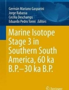 Marine Isotope Stage 3 in Southern South America 60 KA B.P.-30 KA B.P. free download by Germán Mariano Gasparini Jorge Rabassa Cecilia Deschamps Eduardo Pedro Tonni (eds.) ISBN: 9783319399980 with BooksBob. Fast and free eBooks download.  The post Marine Isotope Stage 3 in Southern South America 60 KA B.P.-30 KA B.P. Free Download appeared first on Booksbob.com.