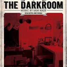 The Darkroom Mini #Mix | #SamHaze   at #bloke&4th #toronto